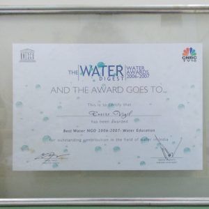 Best Water NGO Award' by UNESCO & C.N.B.C. Channel in 2006-07.